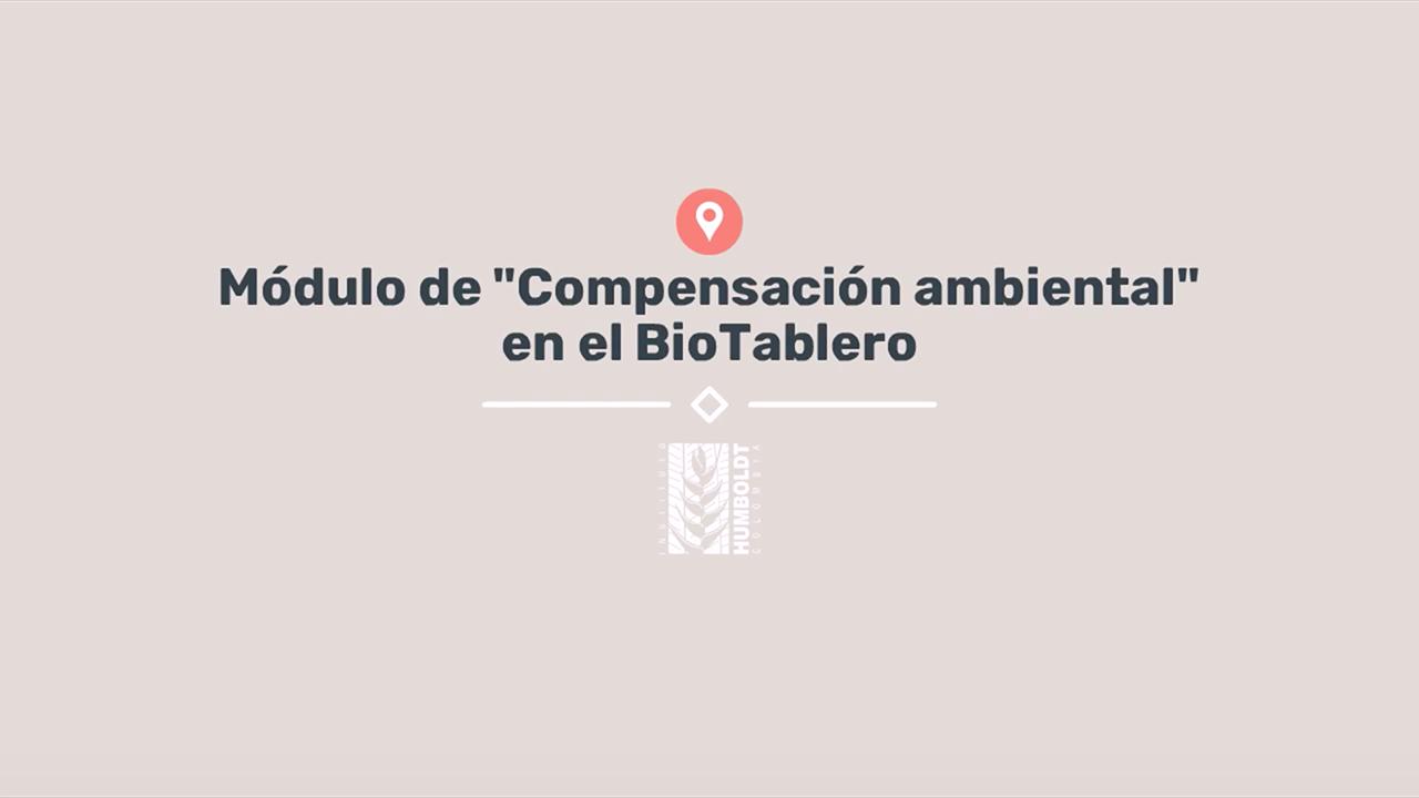 Interfaz digital Biotablero (Módulo: Compensaciones ambientales)